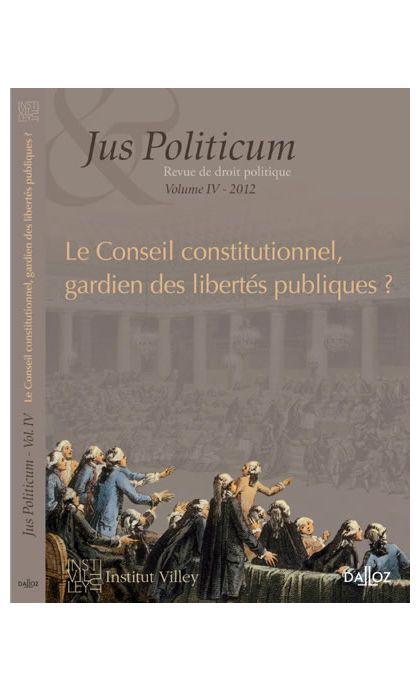 Le Conseil constitutionnel, gardien des libertés publiques ?