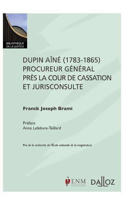 Dupin aîné (1783-1865), procureur général près la Cour de cassation et jurisconsulte.