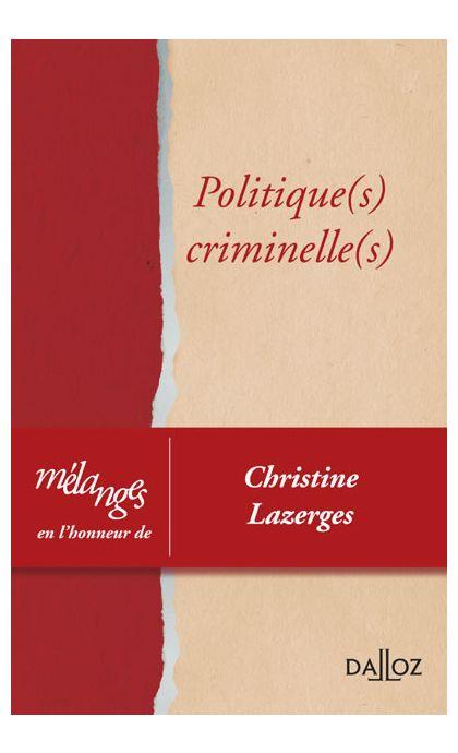 Mélanges en l'honneur de Christine Lazerges