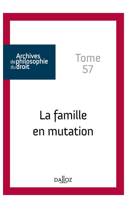 La famille en mutation. Tome 57