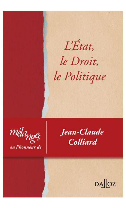 Mélanges en l'honneur de Jean-Claude Colliard