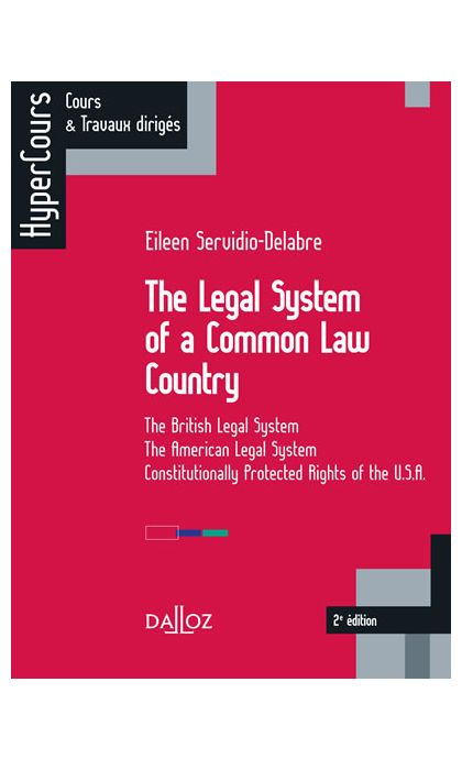 The Legal System of a Common Law Country