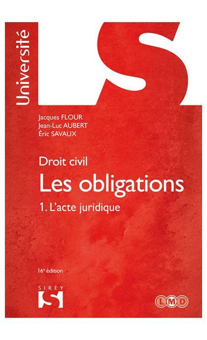 Droit civil. Les obligations Tome 1