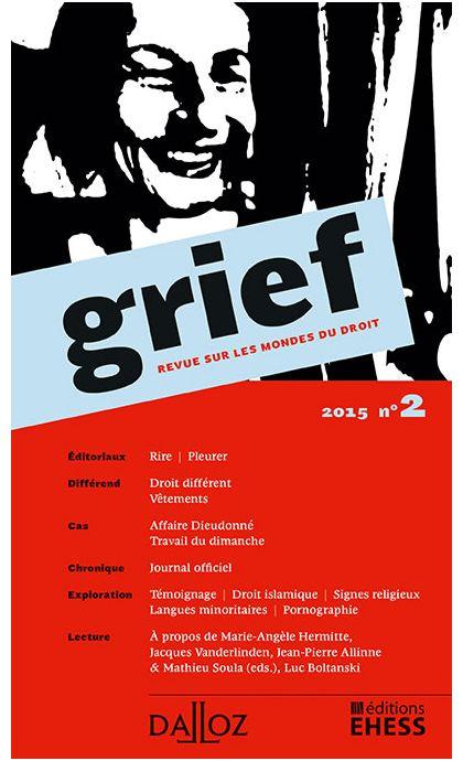 Grief. Revue sur les mondes du droit n°2 2015