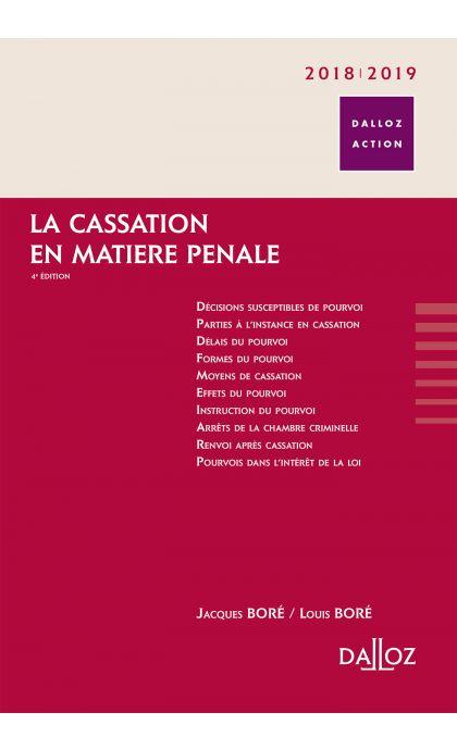 La cassation en matière pénale. 2018/2019