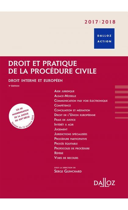 Droit et pratique de la procédure civile 2017/2018