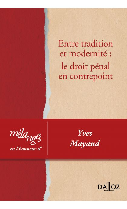 Entre tradition et modernité: le droit pénal en contrepoint