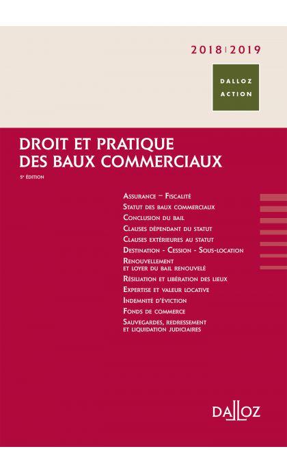 Droit et pratique des baux commerciaux 2018/2019