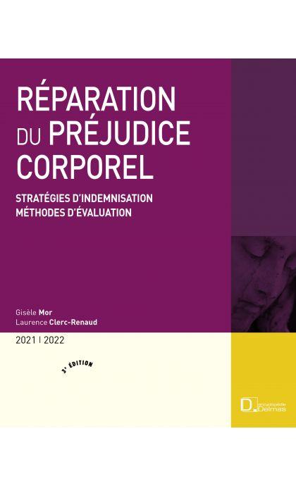Réparation du préjudice corporel 2021/2022