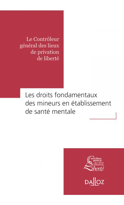 Droits fondamentaux des mineurs en établissement de santé mentale