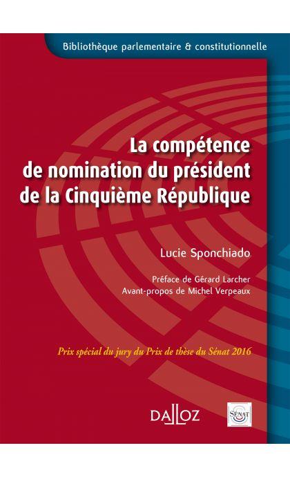 La compétence de nomination du Président de la Ve République