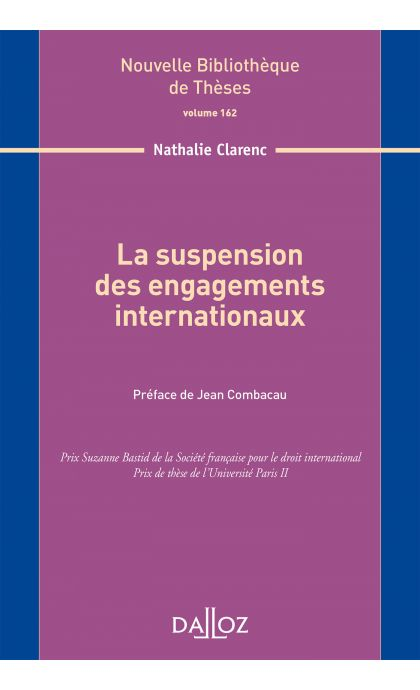 La suspension des engagements internationaux. Volume 162