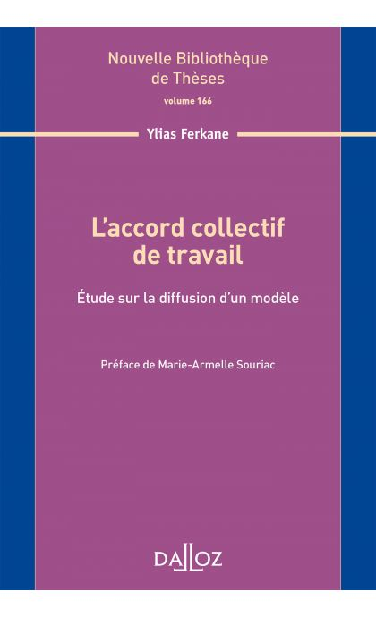 L'accord collectif de travail. Volume 166