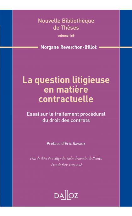 La question litigieuse en matière contractuelle. Volume 169