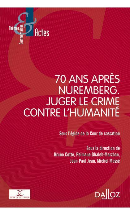 70 ans après Nuremberg