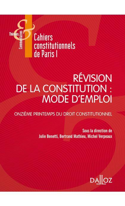 Révision de la constitution : mode d'emploi