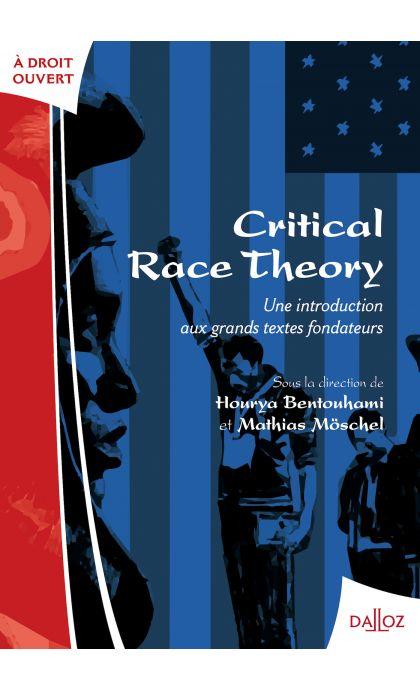 Critical race theory: une introduction aux grands textes fondateurs