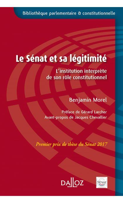Le Sénat et sa légitimité - Prix de thèse du Sénat 2017