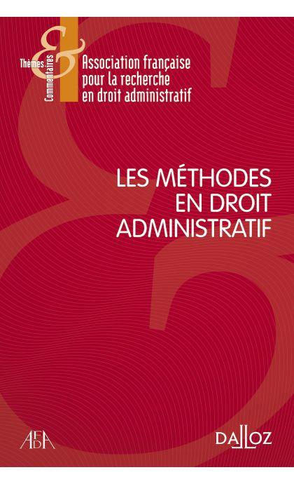 Les méthodes en droit administratif