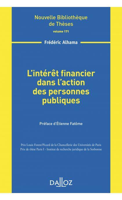 L'intérêt financier dans l'action des personnes publiques - Volume 171