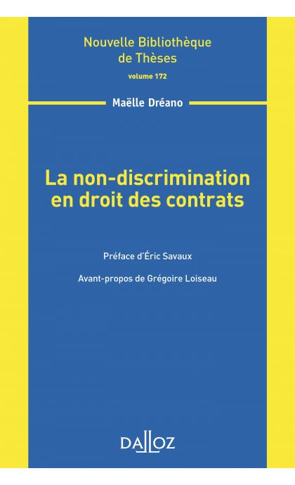 La non-discrimination en droit des contrats - Volume 172