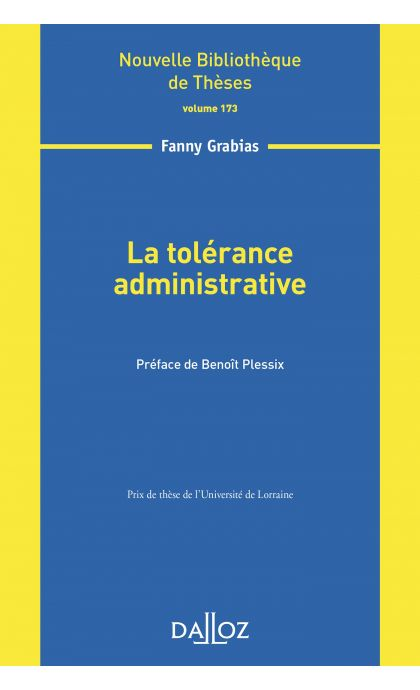 La tolérance administrative - Volume 173