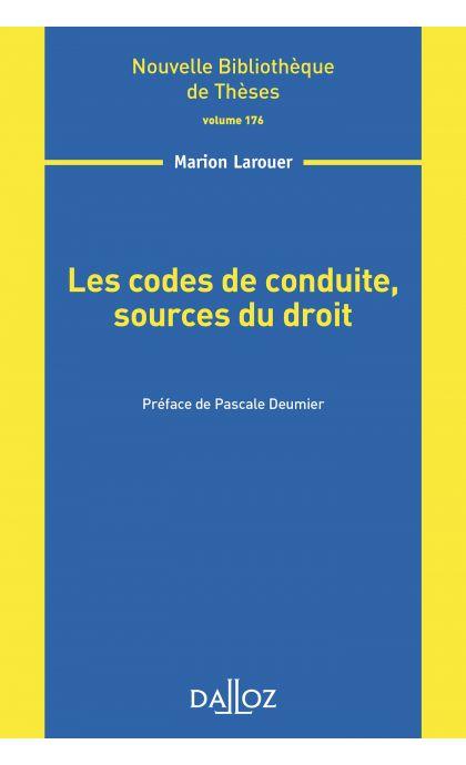 Les codes de conduite, sources du droit - Volume 176