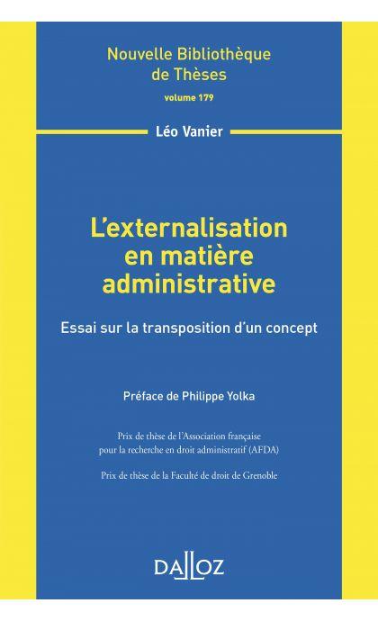L'externalisation en matière administrative - Volume 179