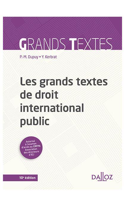 Les grands textes de droit international public