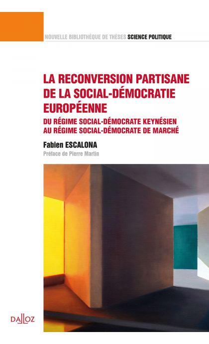 La reconversion partisane de la social-démocratie européenne