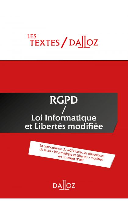 Textes RGPD + Loi informatique et libertés de 1978 modifiée