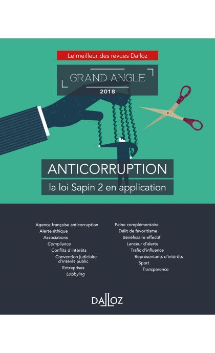 Anticorruption, la loi Sapin 2 en application