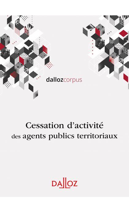 Cessation d'activité des agents territoriaux