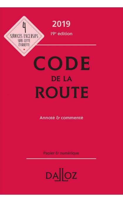 Code de la route 2019, annoté & commenté
