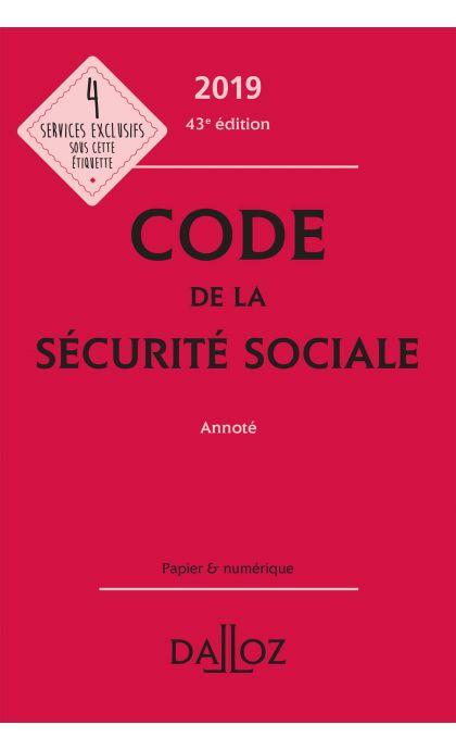 Code de la sécurité sociale 2019, annoté