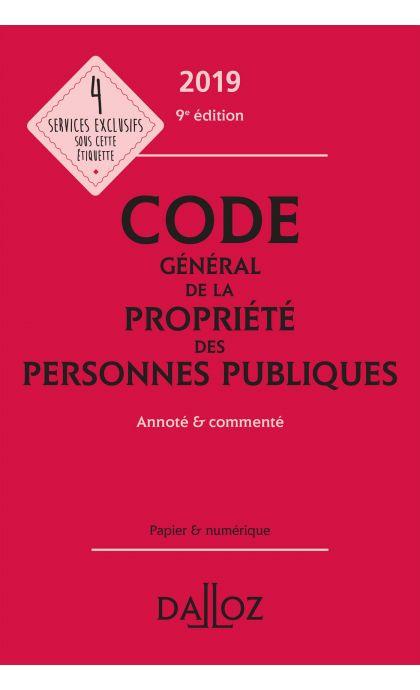 Code général de la propriété des personnes publiques 2019, annoté et commenté