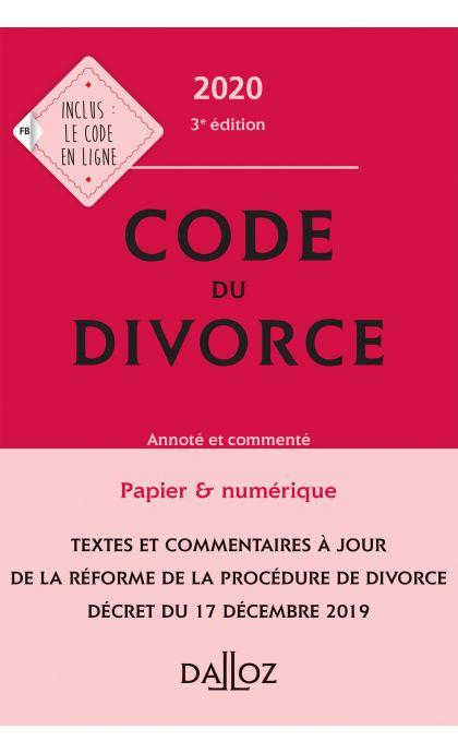 Code du divorce 2020, annoté et commenté