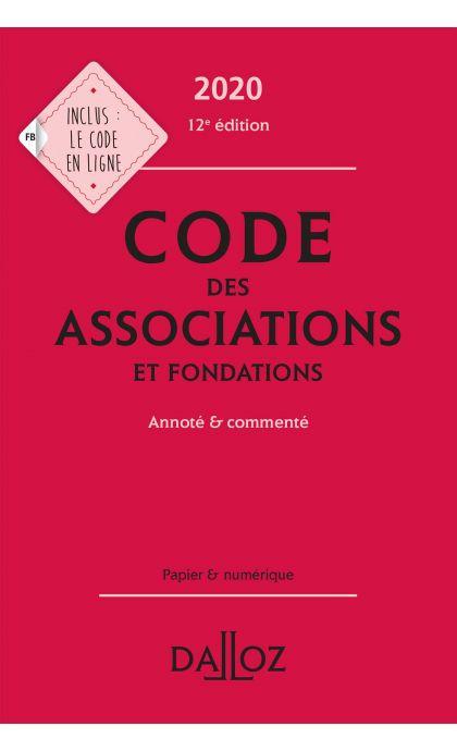 Code des associations et fondations 2020, annoté et commenté