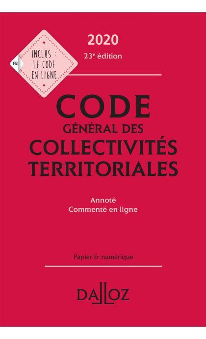 Code général des collectivités territoriales 2020, annoté Commenté en ligne