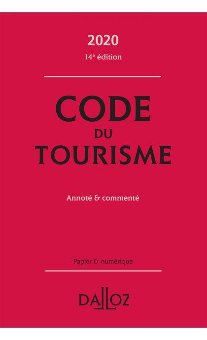 Code du tourisme 2020, annoté et commenté