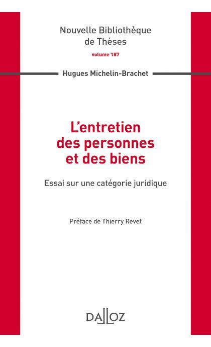 L'entretien des personnes et des biens. Volume 187