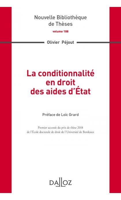 La conditionnalité en droit des aides d'État. Volume 188