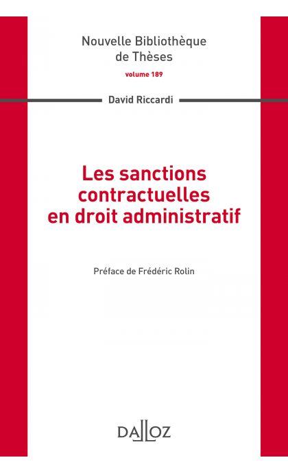Les sanctions contractuelles en droit administratif. Volume 189