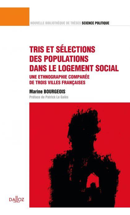 Tris et sélections des populations dans le logement social. Volume 42