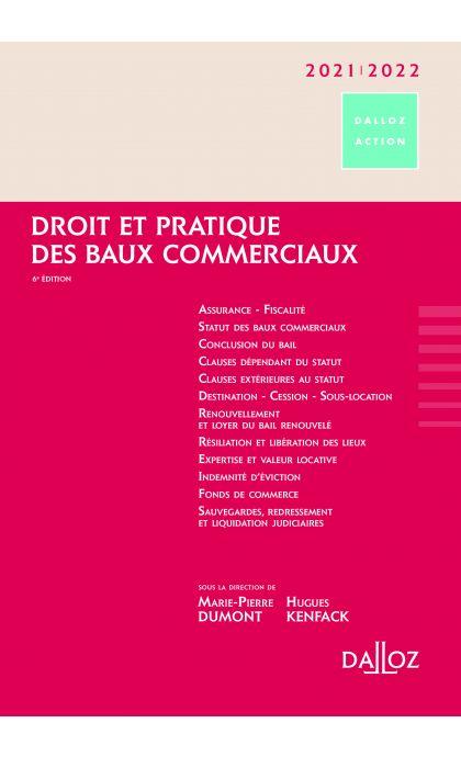 Droit et pratique des baux commerciaux 2021/2022