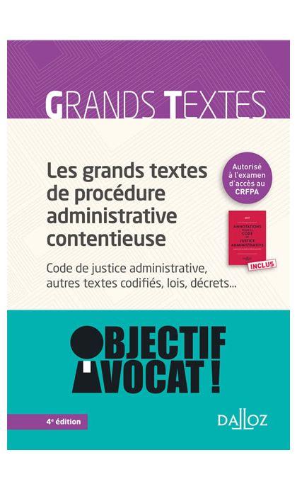Les grands textes de procédure administrative contentieuse