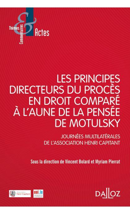 Les principes directeurs du procès en droit comparé à l'aune de la pensée de Motulsky