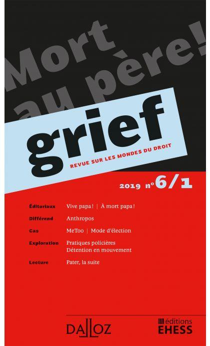 Grief. Revue sur les mondes du droit 2019 n°6/1