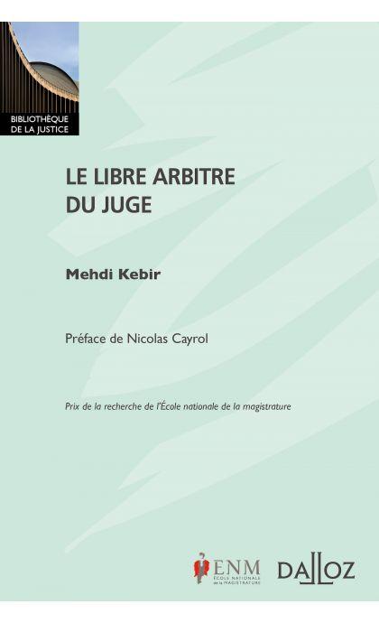 Le libre arbitre du juge
