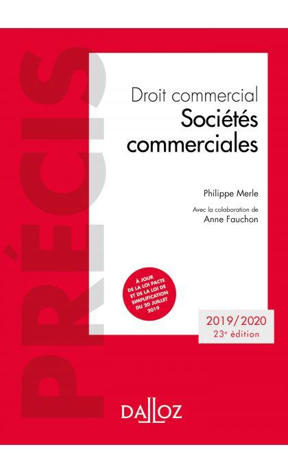 Droit commercial. Sociétés commerciales